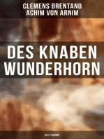 Des Knaben Wunderhorn (Alle 3 Bände)