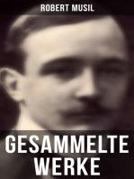 Gesammelte Werke von Robert Musil