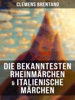 Die bekanntesten Rheinmärchen & Italienische Märchen