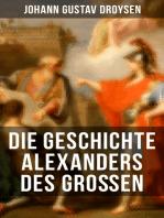 Die Geschichte Alexanders des Großen