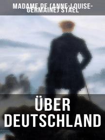 Über Deutschland: De l'Allemagne