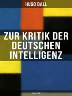 Zur Kritik der deutschen Intelligenz (Traktaten)