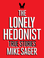 The Lonely Hedonist