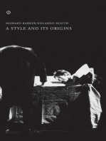 A Style and Its Origins