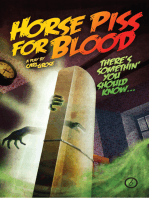 Horse Piss for Blood