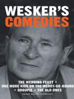 Wesker's Comedies