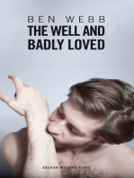The Well & Badly Loved