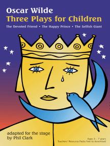 Oscar Wilde: Three Plays for Children