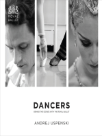 Dancers: Behind the Scenes with The Royal Ballet: Behind the Scenes with The Royal Ballet