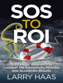 SOS to ROI: A Strategic Approach to Conquer the Complexity Monster and Accelerate Results