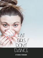 Fat Girls Don't Dance