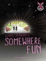 Somewhere Fun