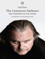 The Luminous Darkness