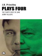 Priestley Plays Four