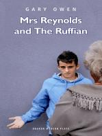 Mrs Reynolds and the Ruffian