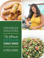 The Ultimate Syrian Sunday Dinner Ecookbook