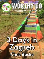 3 Days in Zagreb