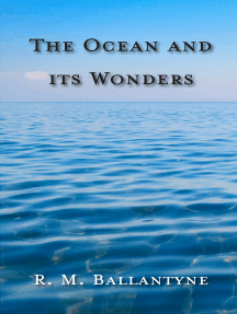 The Ocean And Its Wonders