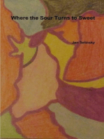 Where the Sour Turns to Sweet