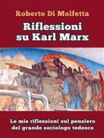 Riflessioni su Karl Marx