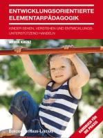 Entwicklungsorientierte Elementarpädagogik