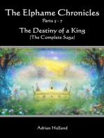 The Elphame Chronicles The Destiny of a King The Complete Saga Parts 5