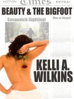 Beauty & the Bigfoot