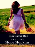 Run Cassie Run