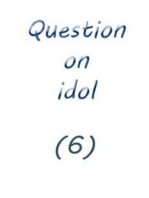 question on idol (6)