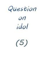 question on idol (5)