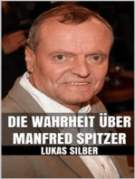 Die Wahrheit über Manfred Spitzer