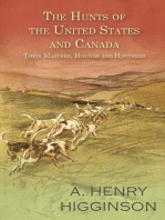 The Hunts of the United States and Canada - Their Masters, Hounds and Histories
