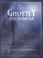 Ghostly Phenomena