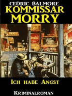 Kommissar Morry - Ich habe Angst