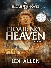 Eloah: No Heaven: Eloah, #1