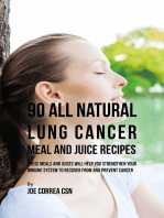 90 All Natural Lung Cancer Meal and Juice Recipes