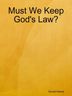 Must We Keep God's Law?