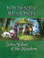 The Journey Beyond Seven Values of the Kingdom