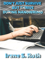 Don't Just Survive but Thrive During NANOWRIMO