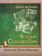 Beyond the Classroom: Essays on Living