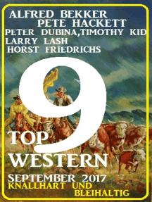 9 Top Western September 2017 - Knallhart und bleihaltig