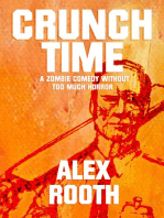 Crunch Time - A Zombie Comedy Without Too Much Horror