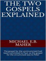 The Two Gospels Explained