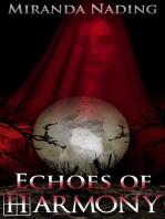 Echoes of Harmony
