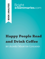 Happy People Read and Drink Coffee by Agnès Martin-Lugand (Book Analysis): Detailed Summary, Analysis and Reading Guide