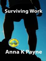 Surviving Work