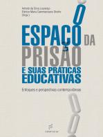 O espaço da prisão e suas práticas educativas