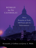 Roman but Not Catholic