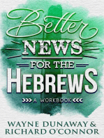 Better News for the Hebrews