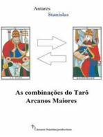 As Combinações Do Tarô Arcanos Maiores